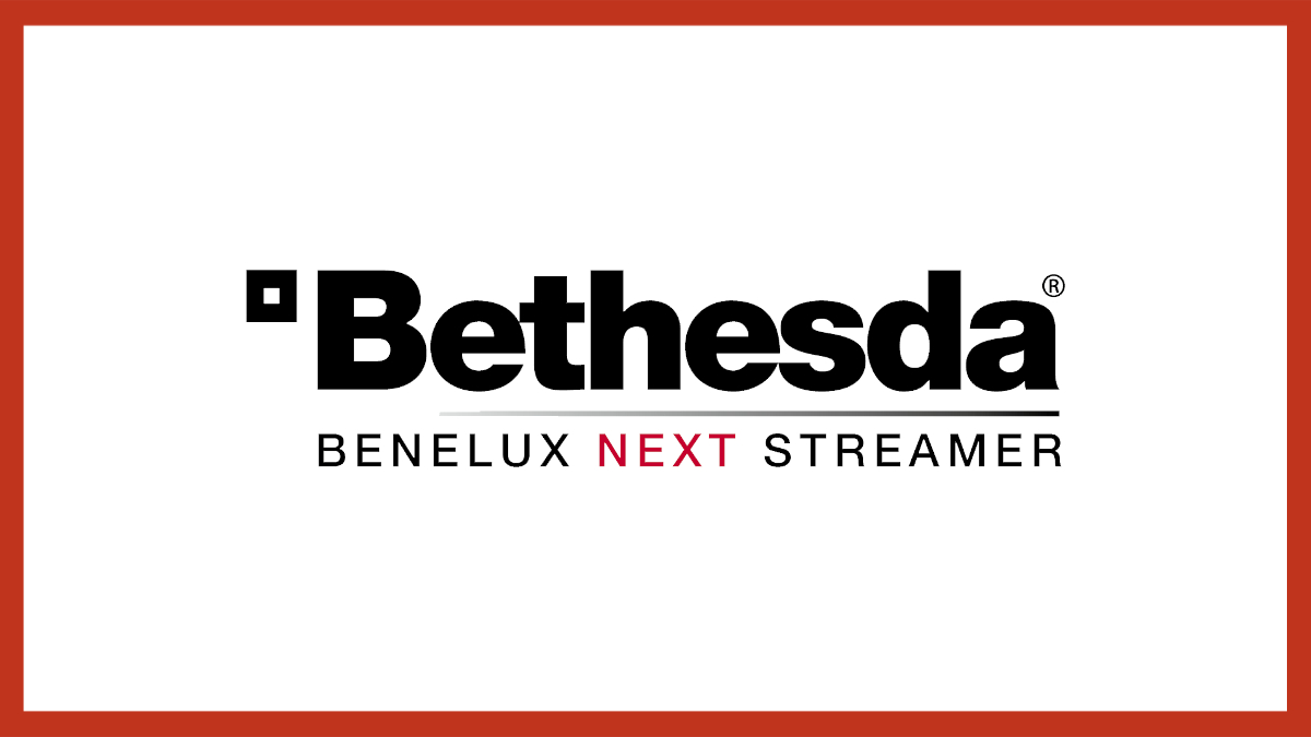 Bethesda Benelux Next Streamer